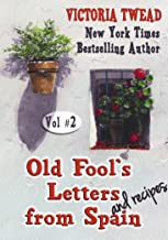 Old Fool's Letters and Recipes from Spain Vol.2 (Letters from Spain) (English Edition)