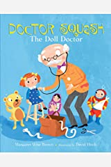 Doctor Squash the Doll Doctor (A Golden Classic) Kindle Edition
