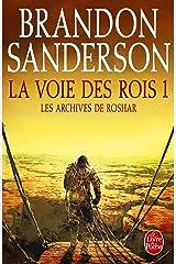 La Voie des Rois, volume 1 (Les Archives de Roshar, Tome 1) Format Kindle
