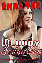 Bloody Seduction: A Bloody Anastasia, Vampire Tale
