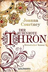 Der rubinrote Thron: Historischer Roman - Die drei Königinnen Saga 3 (German Edition) Formato Kindle