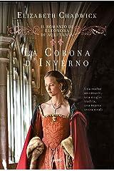 La corona d'inverno: Vol. 2 Formato Kindle