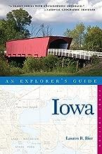 Explorer's Guide Iowa (Explorer's Complete Book 0)