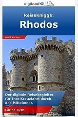 ReiseKnigge: Rhodos: Der digitale Reisebegleiter für Ihre Kreuzfahrt durch das Mittelmeer. Kindle Ausgabe