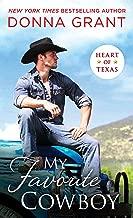 My Favorite Cowboy (Heart of Texas Book 3)