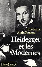Heidegger et les modernes (Figures) (French Edition)