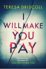 I Will Make You Pay Kindle Edition