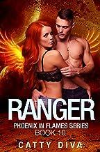 Ranger: A Phoenix Warrior Romance (Phoenix in Flames Book 10)