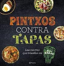 Pintxos contra tapas: Recetas para comidas informales y...