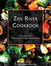 Zen River Cookbook: A Collection of Mouth-Watering Vegetarian Recipes (English Edition)