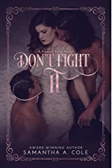 Don't Fight It: Hazard Falls Book 1 Kindle Edition