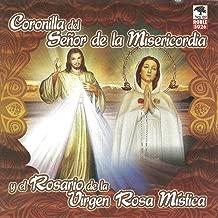 Coronilla del Señor de la Misericordia y Rosario de la Virgen Rosa Mistica