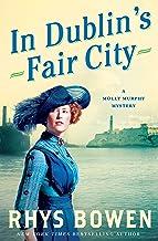 In Dublin's Fair City: A Molly Murphy Mystery (Molly Murphy Mysteries Book 6)