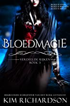 Bloedmagie (Verdeelde Rijken Book 3)