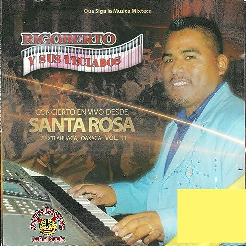 En Vivo Desde Santa Rosa, Vol. 11