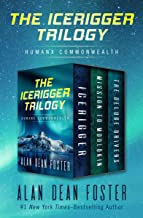 The Icerigger Trilogy: Icerigger, Mission to Moulokin, and The Deluge Drivers (Humanx Commonwealth)