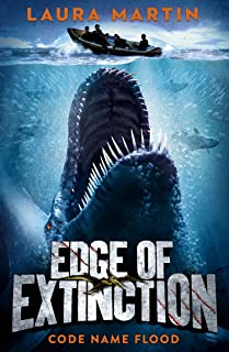 Code Name Flood (Edge of Extinction, Book 2) (English Edition)