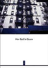 ニューヨーク写真 #035 : Her Bed Is Green vol.1 : NewYork Photo