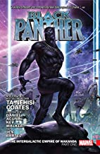 Black Panther by Ta-Nehisi Coates Vol. 3: The Intergalactic Empire Of Wakanda Part One Collection (Black Panther by Ta-Neh...