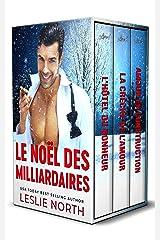 Le Noël des Milliardaires: La série complète Format Kindle