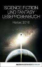 Science Fiction und Fantasy Leseprobenbuch: Herbst 2016 (German Edition)