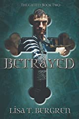Betrayed (The Gifted Book 2) Kindle Edition