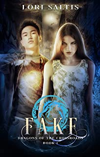 Fake (Dragons of the Crossroads Book 1)