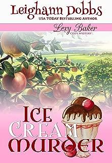 Ice Cream Murder (Lexy Baker Cozy Mystery Series Book 9)