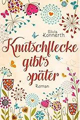 Knutschflecke gibt's später Kindle Ausgabe
