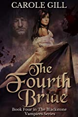 The Fourth Bride (The Blackstone Vampires Book 4) Kindle Edition