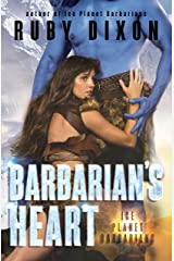 Barbarian's Heart: A SciFi Alien Romance (Ice Planet Barbarians Book 10) Kindle Edition