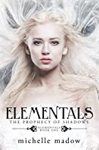 Elementals 1: The Prophecy of Shadows (English Edition)