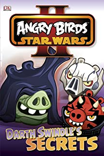 Angry Birds Star Wars Reader Darth Swindle's Secret (DK Readers Level 1)