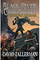 The Black River Chronicles: The Ursvaal Exchange (Black River Academy Book 2) Kindle Edition