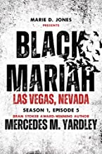 Black Mariah: Las Vegas, NV (Black Mariah Series, Season 1 Book 5)