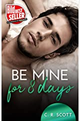 Be mine for 8 days (German Edition) Format Kindle