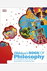 Children's Book of Philosophy: An Introduction to the World's Greatest Thinkers and Their Big Ideas Capa dura