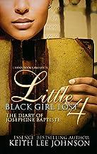 Little Black Girl Lost 4:: The Diary of Josephine Baptiste