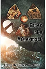 Enter the Aftermath (Enter the ... Book 2) Kindle Edition