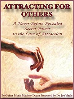 ATTRACTING FOR OTHERS A NEVER BEFORE REVEALED SECRET POWER TO THE LAW OF ATTRACTION