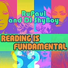 Reading Is Fundamental (feat. The Cast of RuPaul's Drag Race)