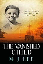 The Vanished Child (Jayne Sinclair Genealogical Mysteries Book 4)