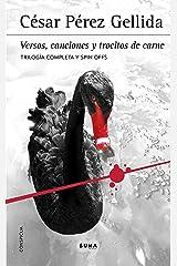 Trilogía «Versos, canciones y trocitos de carne»: Contiene Memento mori, Dies irae, Consummatum est y los Spin off Versión Kindle
