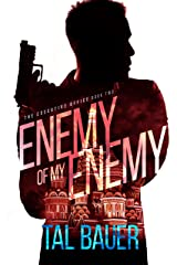 Enemy Of My Enemy: The Executive Office #2 - Special Edition Kindle Edition