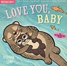 Indestructibles: Love You, Baby: Chew Proof · Rip Proof · Nontoxic · 100% Washable (Book for Babies, Newborn Books, Safe t...