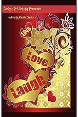 Live, Love, Laugh; Romantic Short Stories Kindle Edition