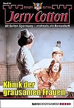 Jerry Cotton Sonder-Edition - Folge 64: Klinik der grausamen Frauen (German Edition)