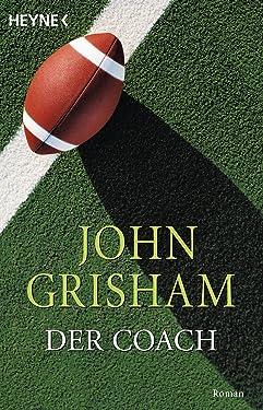 Der Coach: Roman (German Edition)