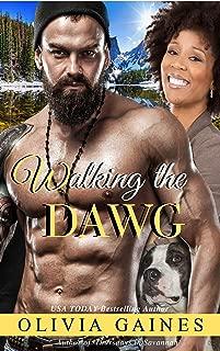 Walking the Dawg: A Novella (Love Thy Neighbor Book 2)