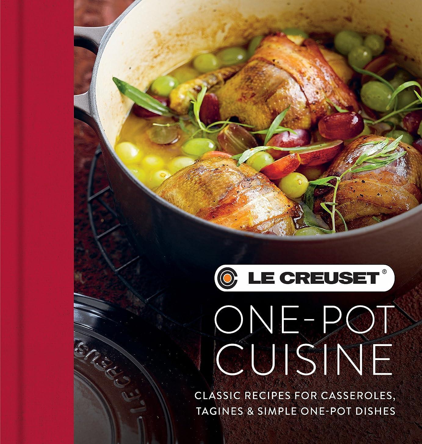 三番ランチ囲いLe Creuset One-pot Cuisine: Classic Recipes for Casseroles, Tagines & Simple One-pot Dishes (English Edition)